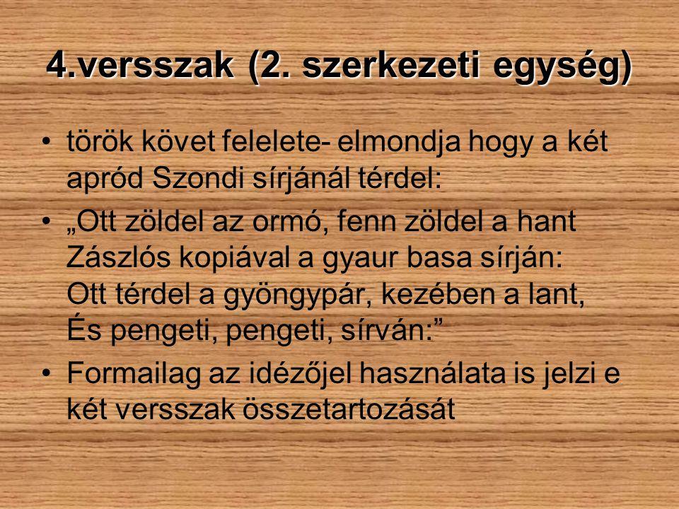 4.versszak (2. szerkezeti egység)