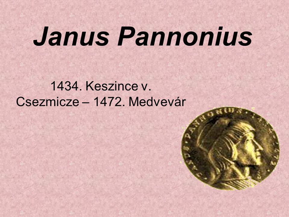 1434. Keszince v. Csezmicze – 1472. Medvevár
