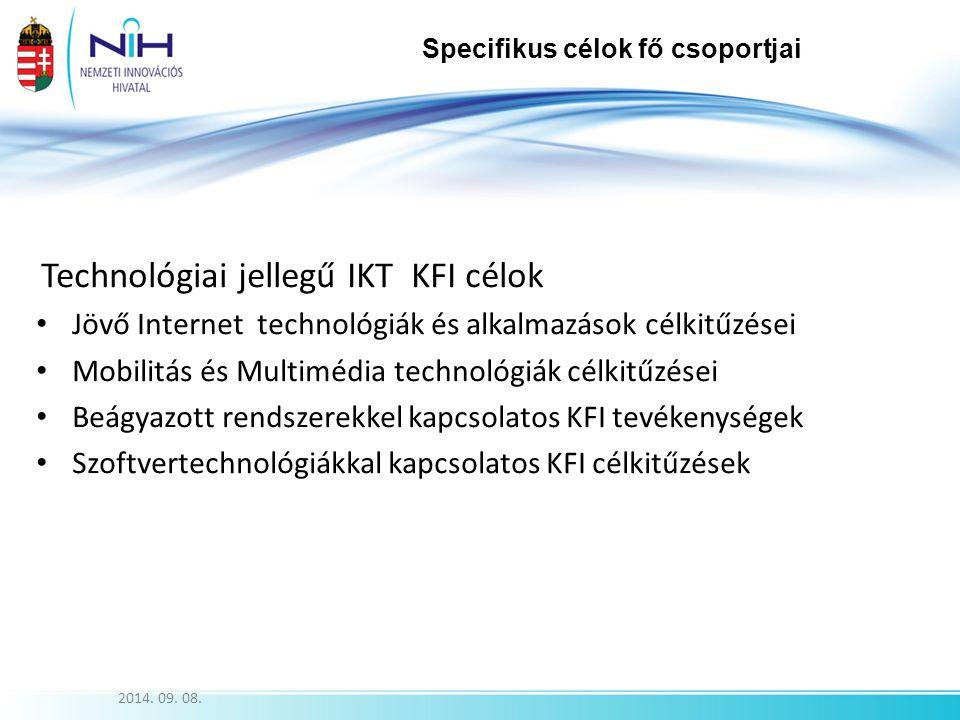 Jövő Internet technológiák és alkalmazások célkitűzései