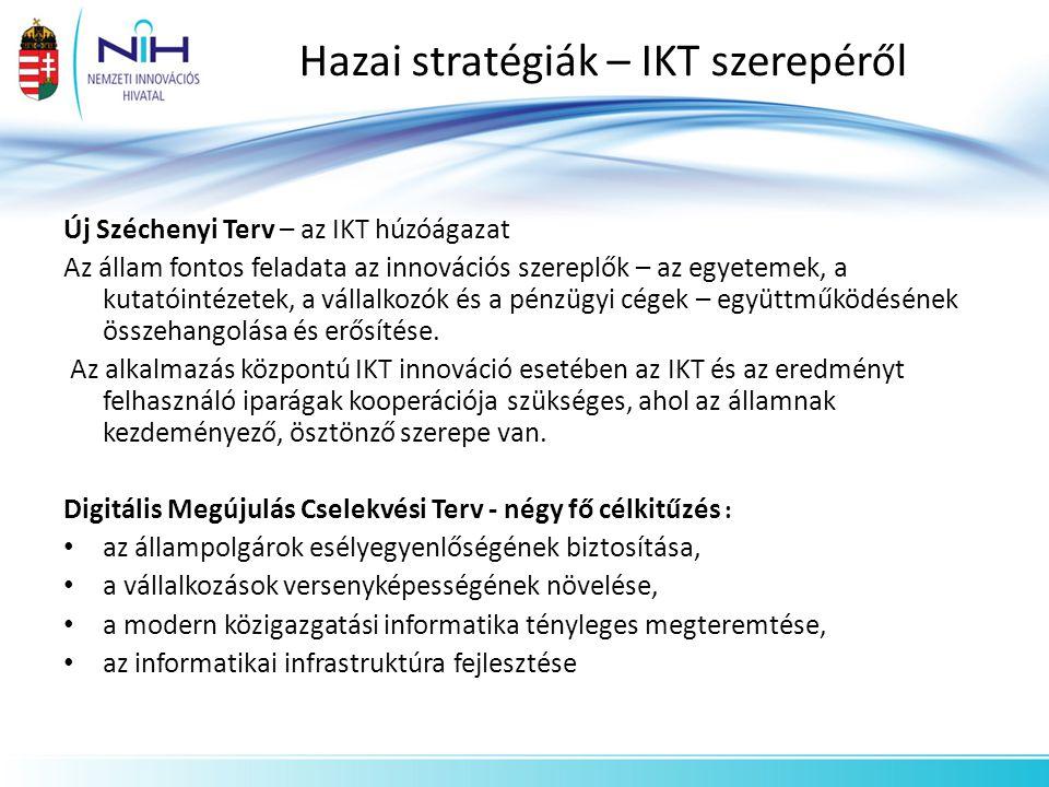 Hazai stratégiák – IKT szerepéről