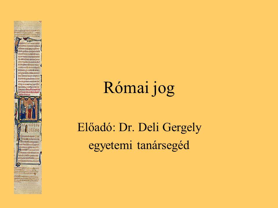 Előadó: Dr. Deli Gergely egyetemi tanársegéd
