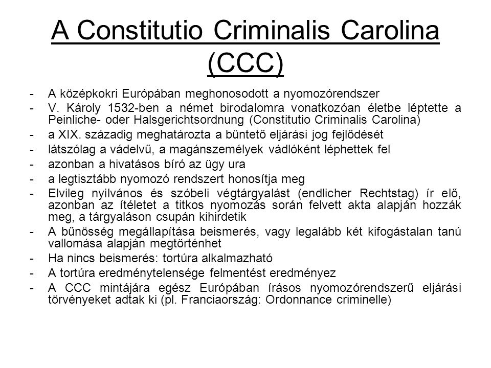 A Constitutio Criminalis Carolina (CCC)