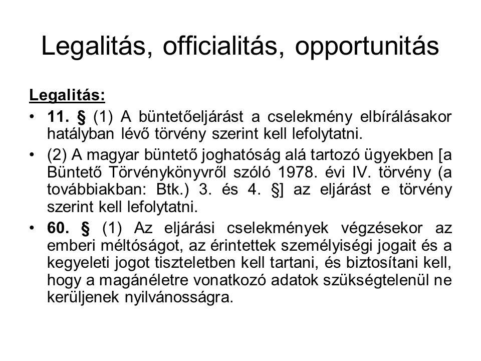 Legalitás, officialitás, opportunitás