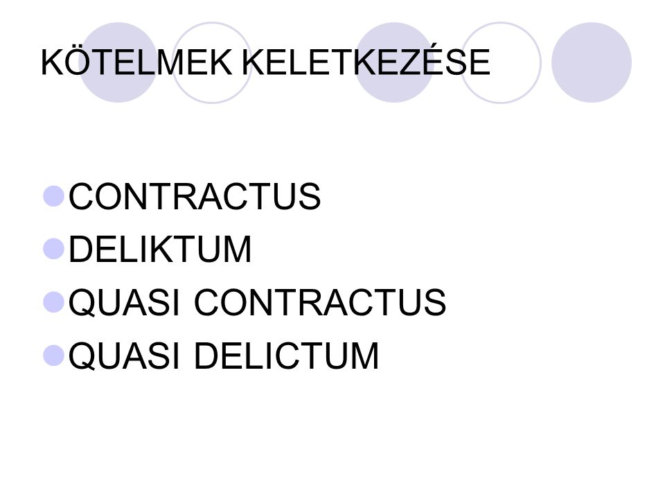 CONTRACTUS DELIKTUM QUASI CONTRACTUS QUASI DELICTUM