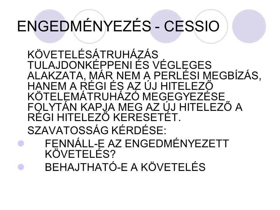 ENGEDMÉNYEZÉS - CESSIO