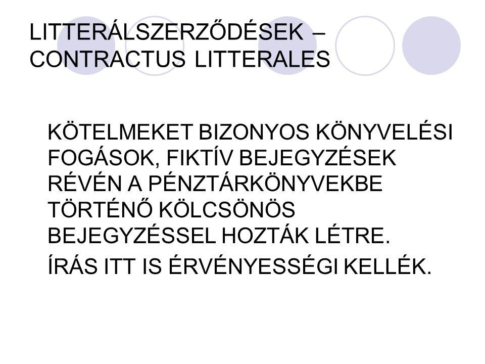 LITTERÁLSZERZŐDÉSEK – CONTRACTUS LITTERALES
