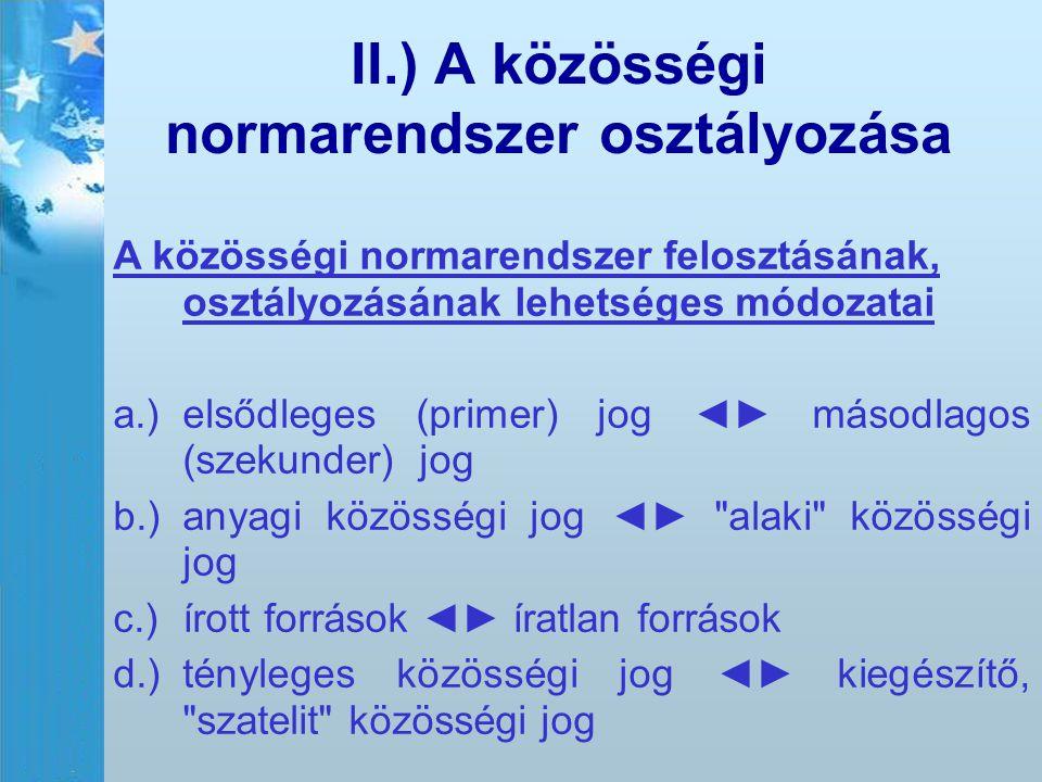 II.) A közösségi normarendszer osztályozása