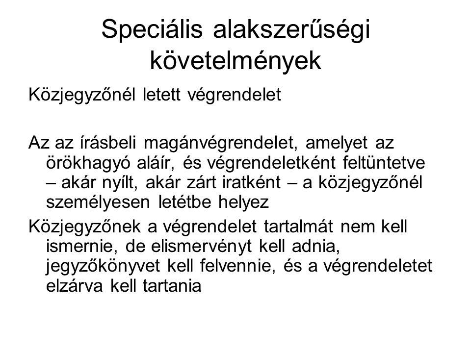 Speciális alakszerűségi követelmények