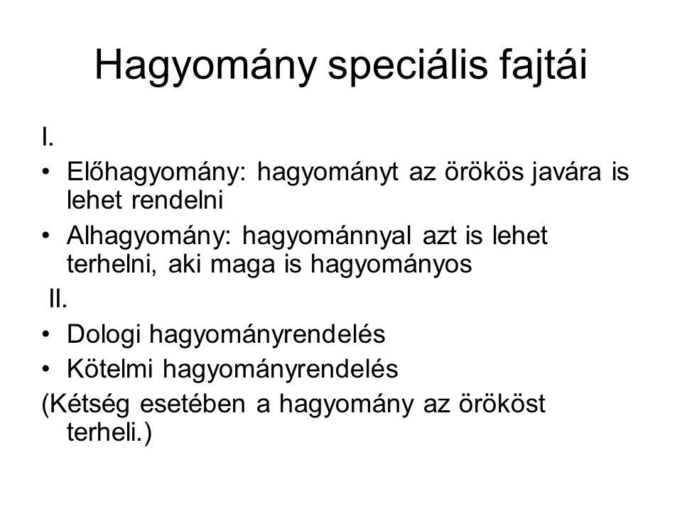 Hagyomány speciális fajtái