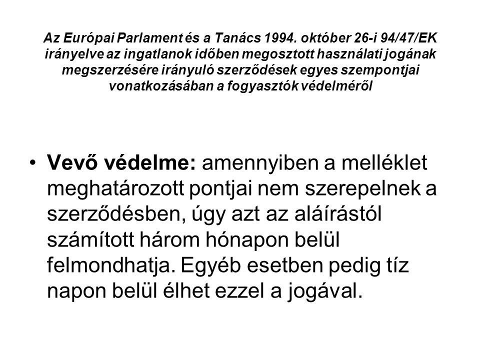 Az Európai Parlament és a Tanács 1994