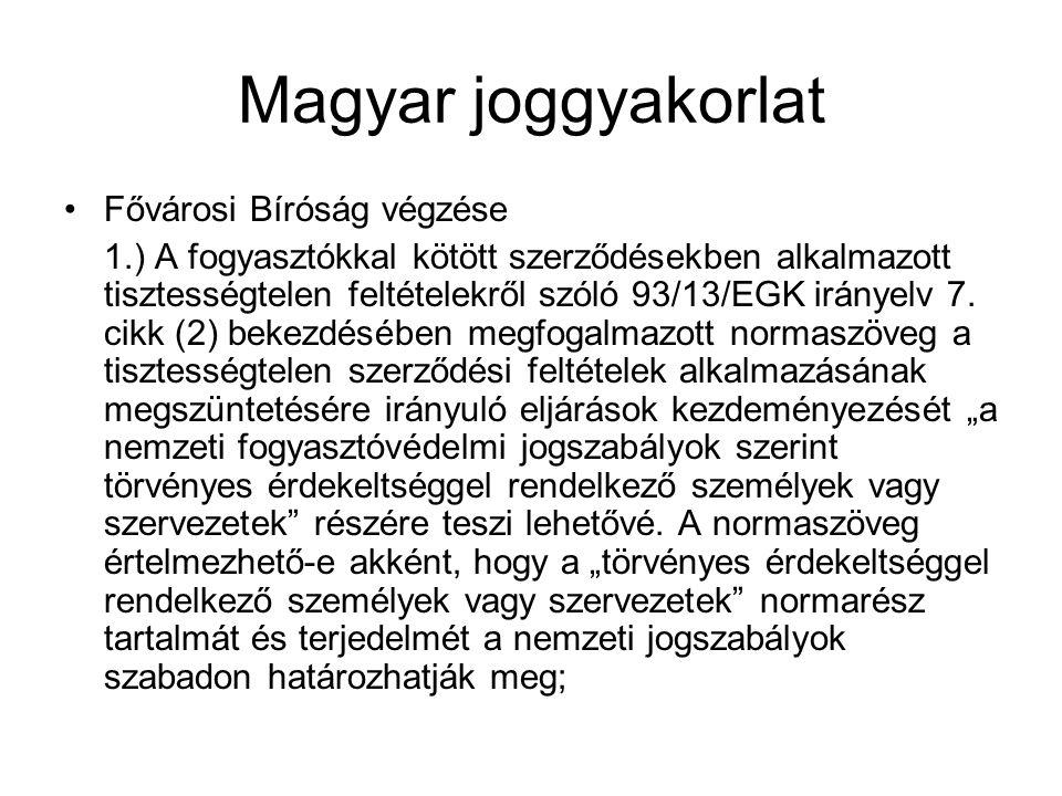 Magyar joggyakorlat Fővárosi Bíróság végzése