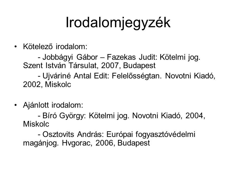 Irodalomjegyzék Kötelező irodalom: