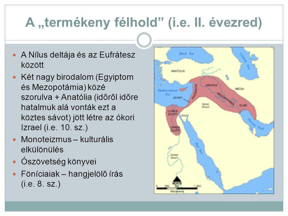 "A ""termékeny félhold (i.e. II. évezred)"