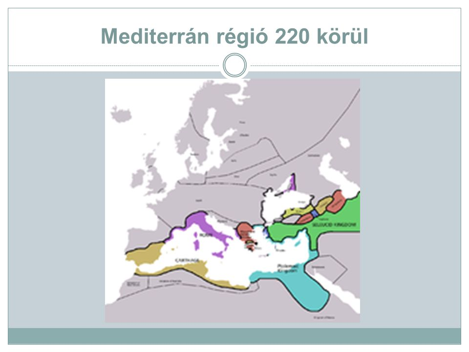 Mediterrán régió 220 körül