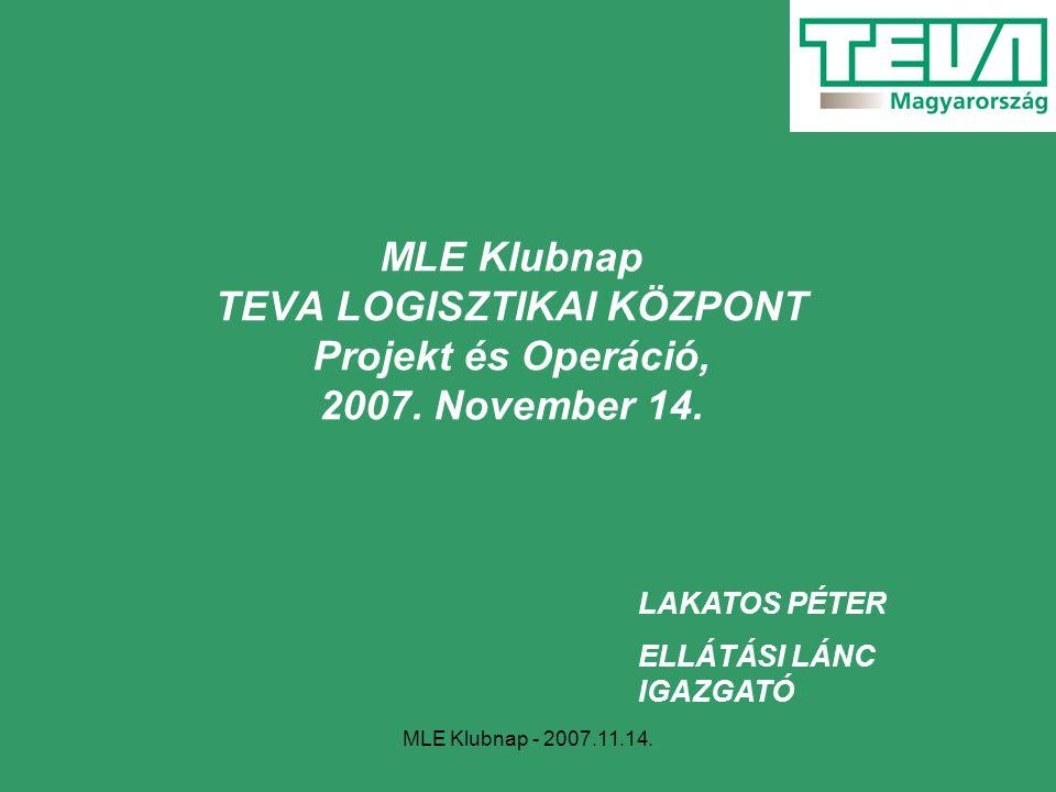 MLE Klubnap TEVA LOGISZTIKAI KÖZPONT Projekt és Operáció, 2007