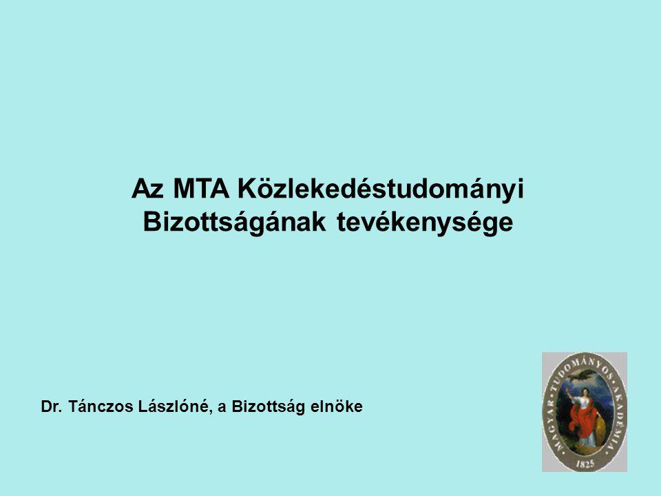 Az MTA Közlekedéstudományi Bizottságának tevékenysége