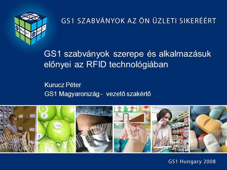 GS1 szabványok szerepe és alkalmazásuk előnyei az RFID technológiában