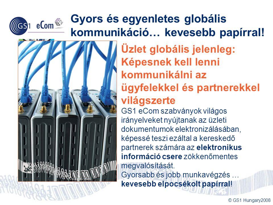 Gyors és egyenletes globális kommunikáció… kevesebb papírral!