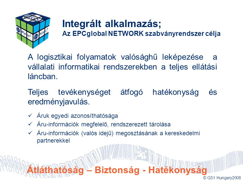 Integrált alkalmazás; Az EPCglobal NETWORK szabványrendszer célja