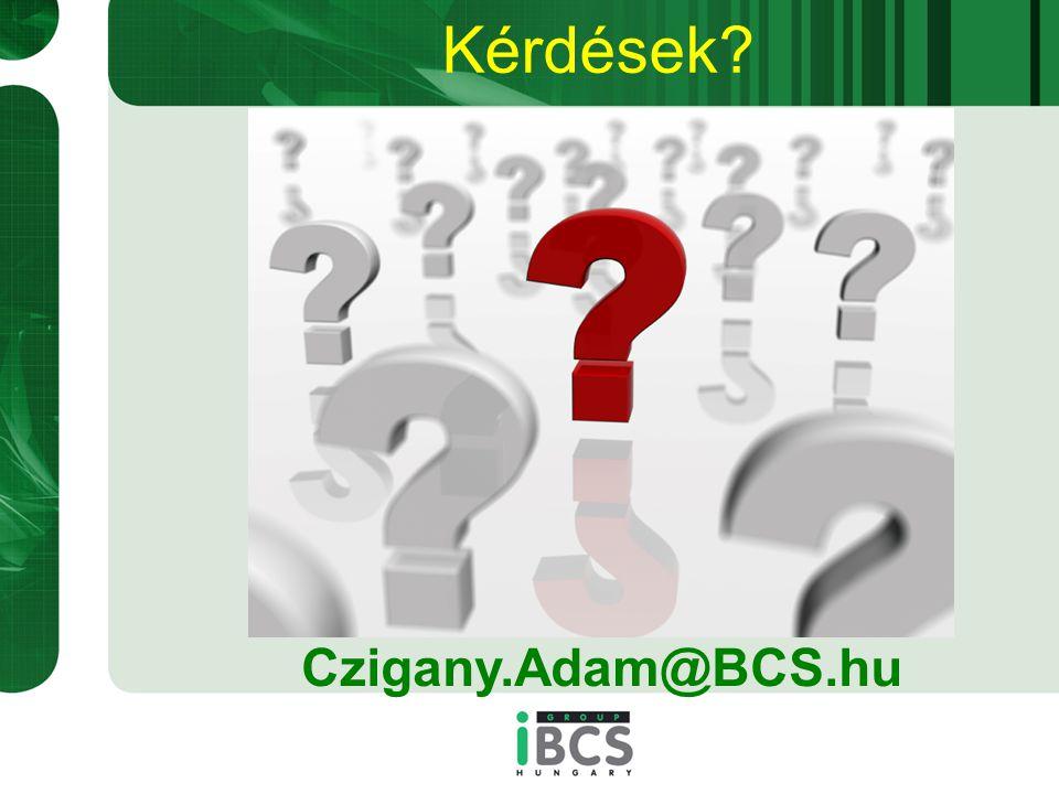 Kérdések Czigany.Adam@BCS.hu