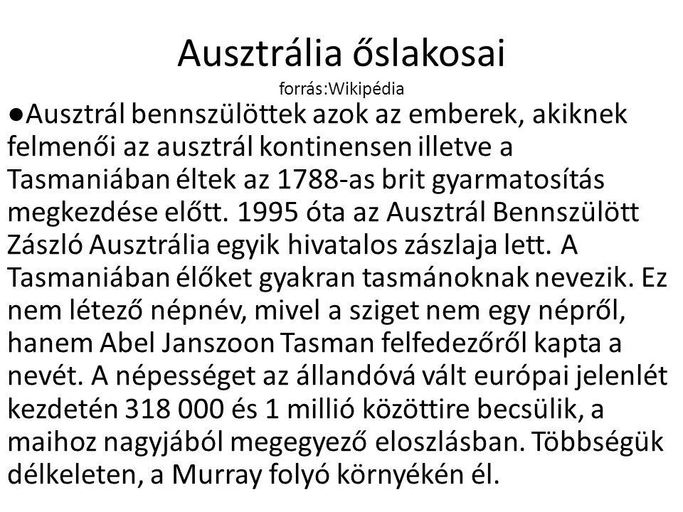 Ausztrália őslakosai forrás:Wikipédia