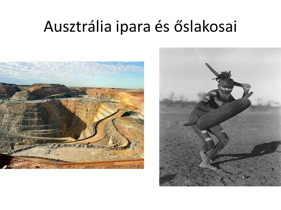 Ausztrália ipara és őslakosai