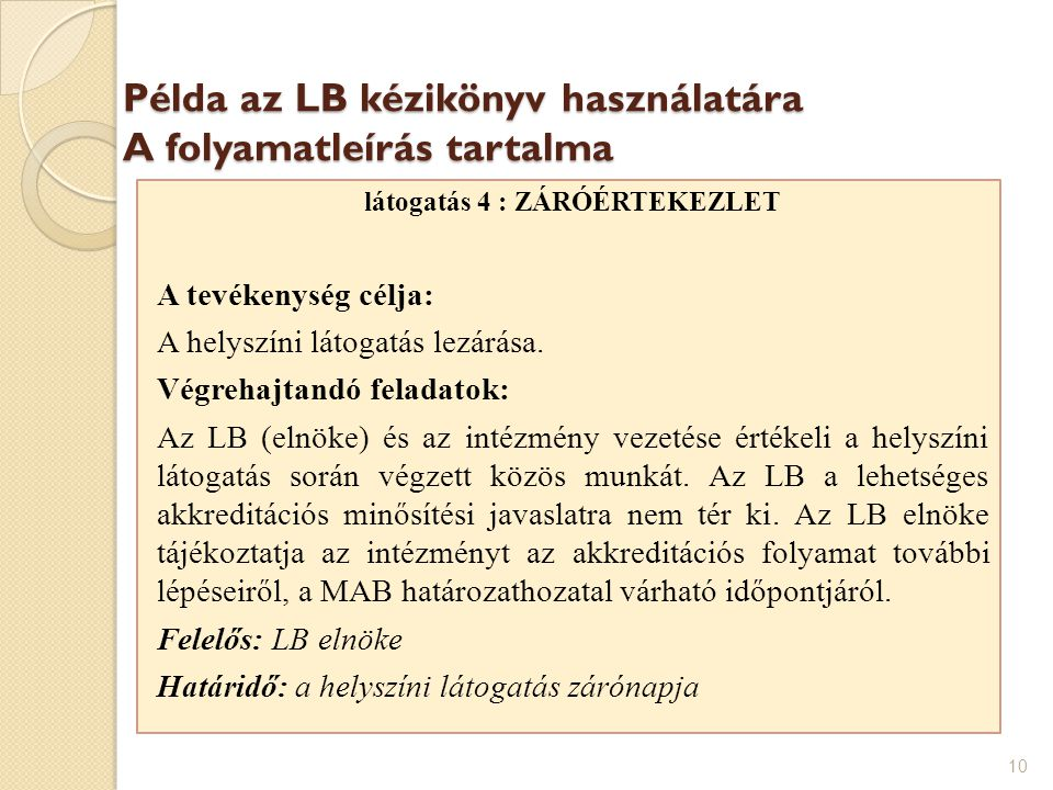 Példa az LB kézikönyv használatára A folyamatleírás tartalma