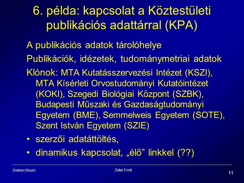 6. példa: kapcsolat a Köztestületi publikációs adattárral (KPA)