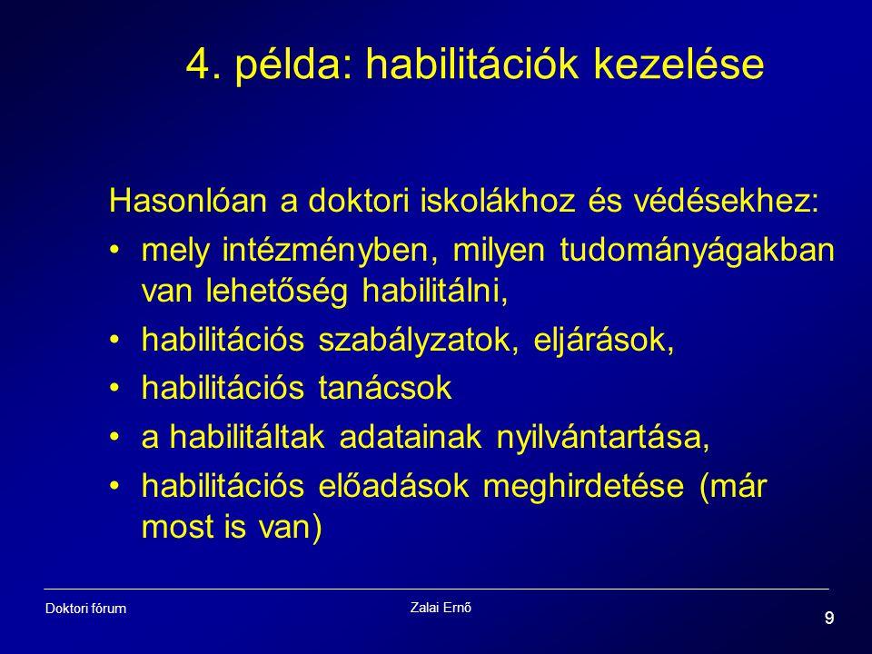 4. példa: habilitációk kezelése