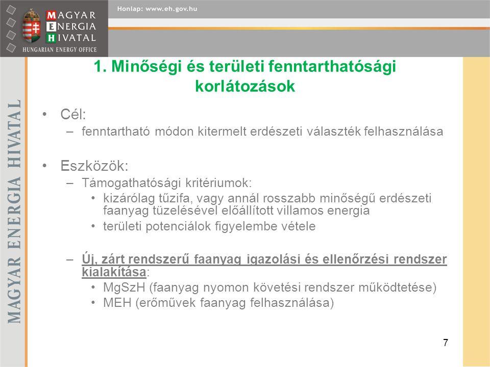 1. Minőségi és területi fenntarthatósági korlátozások