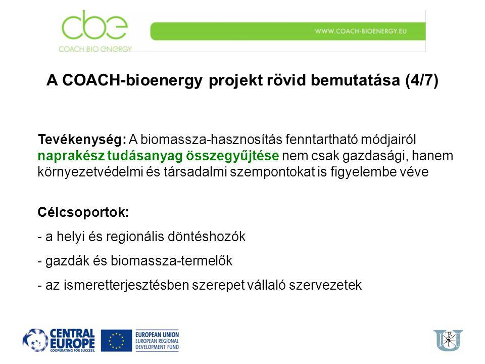 A COACH-bioenergy projekt rövid bemutatása (4/7)
