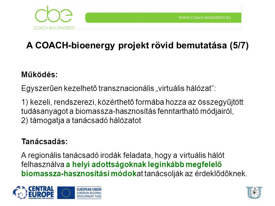 A COACH-bioenergy projekt rövid bemutatása (5/7)
