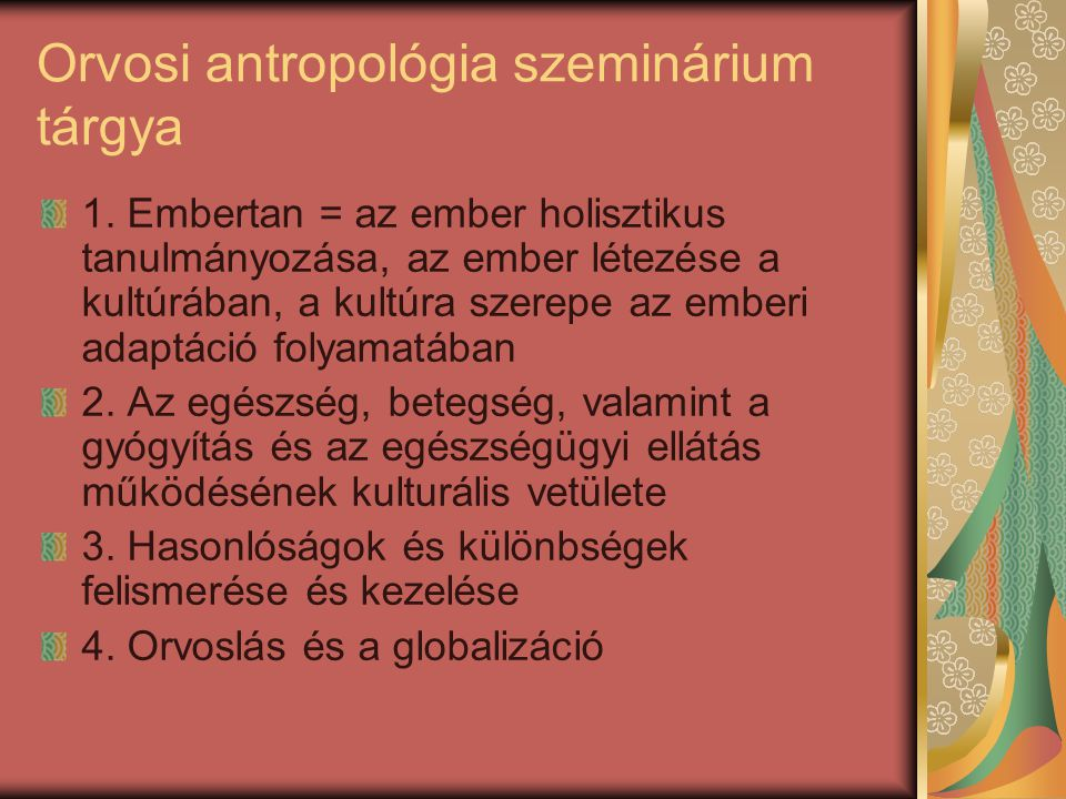 Orvosi antropológia szeminárium tárgya