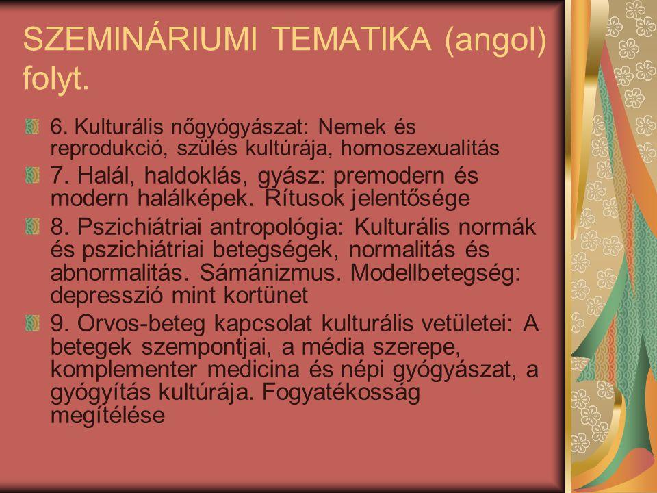 SZEMINÁRIUMI TEMATIKA (angol) folyt.