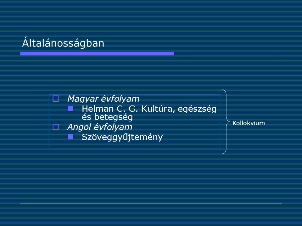 Általánosságban Magyar évfolyam