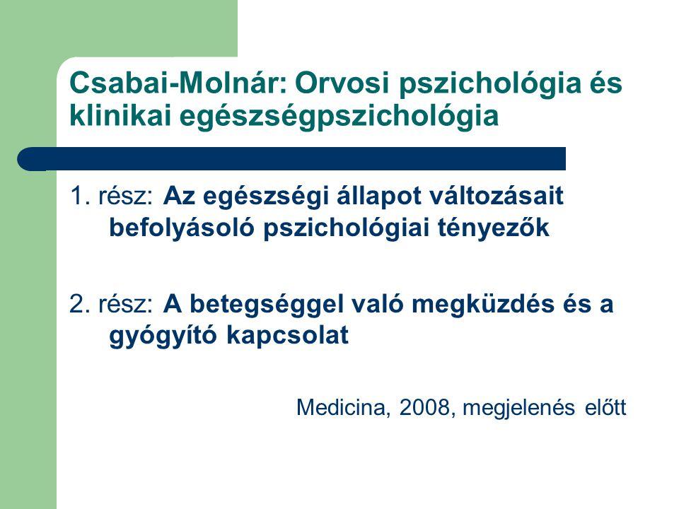 Csabai-Molnár: Orvosi pszichológia és klinikai egészségpszichológia