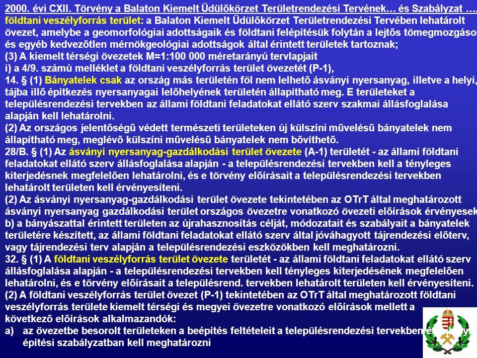 2000. évi CXII. Törvény a Balaton Kiemelt Üdülőkörzet Területrendezési Tervének… és Szabályzat ….