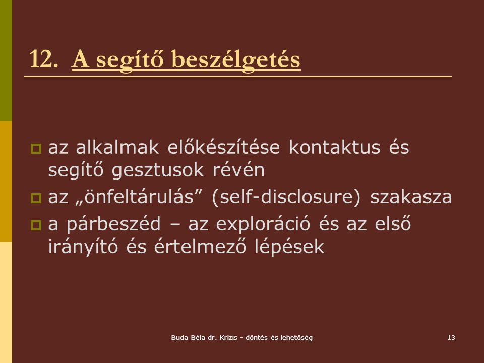 Buda Béla dr. Krízis - döntés és lehetőség