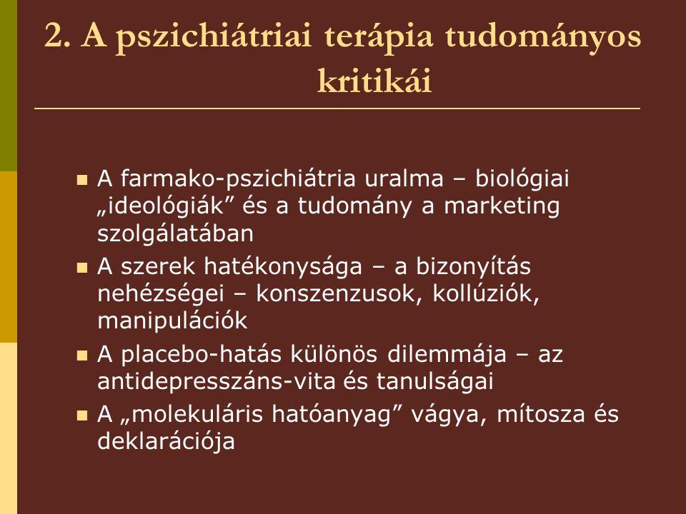 2. A pszichiátriai terápia tudományos kritikái