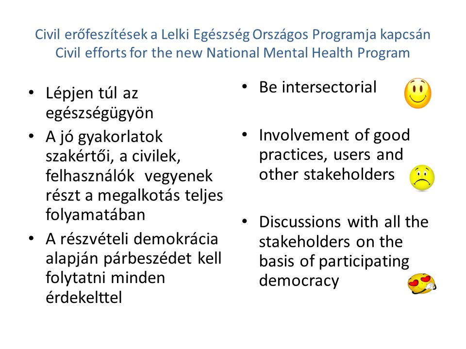Involvement of good practices, users and other stakeholders
