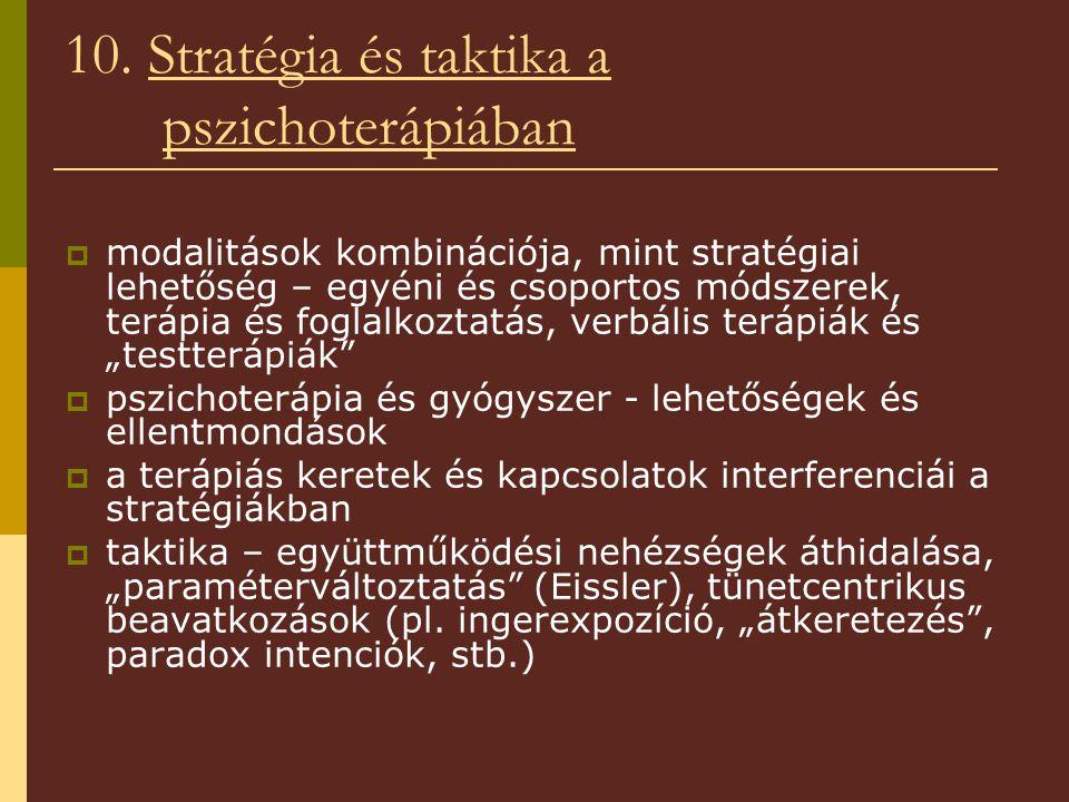 10. Stratégia és taktika a pszichoterápiában