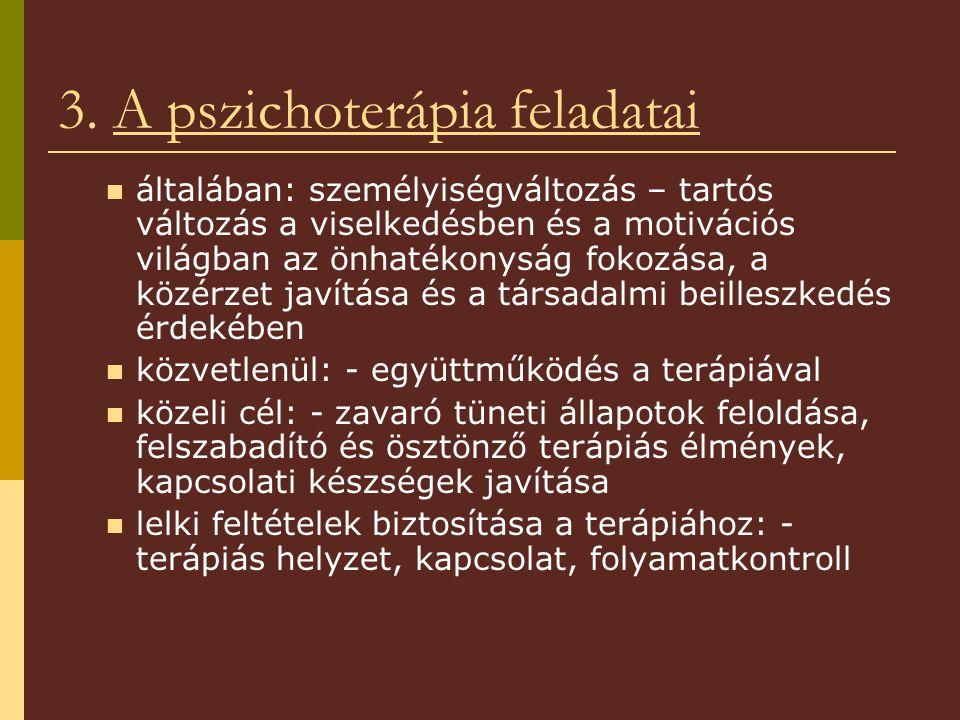 3. A pszichoterápia feladatai
