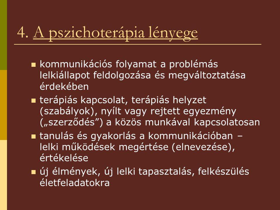 4. A pszichoterápia lényege