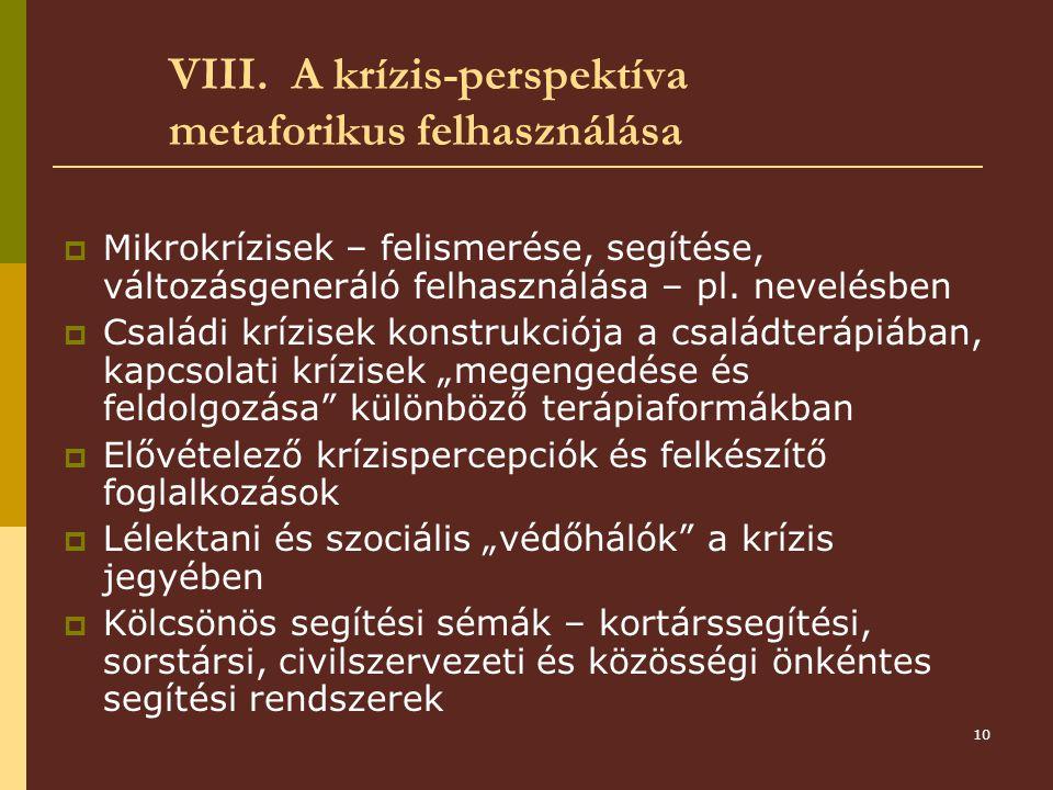 VIII. A krízis-perspektíva metaforikus felhasználása