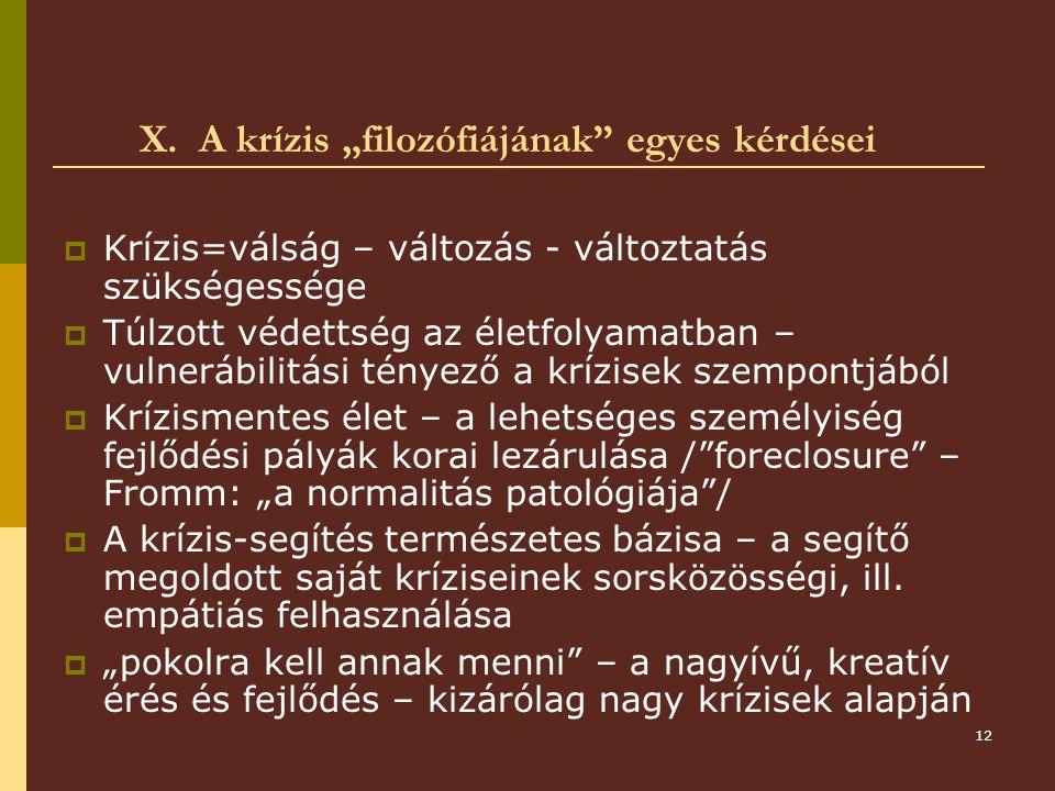 """X. A krízis """"filozófiájának egyes kérdései"""