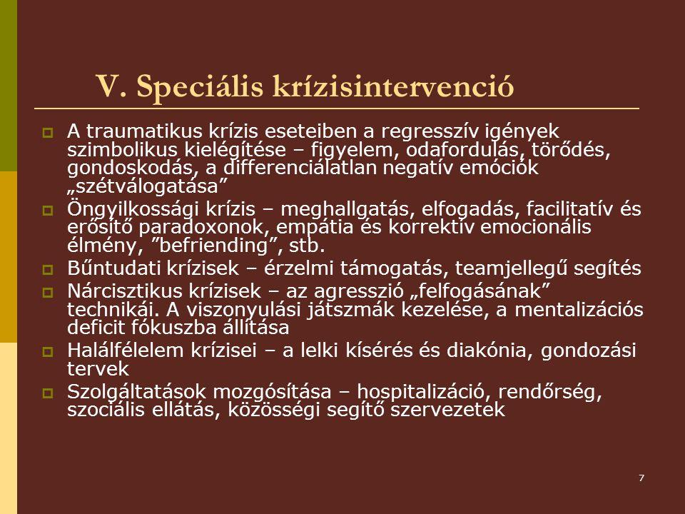 V. Speciális krízisintervenció