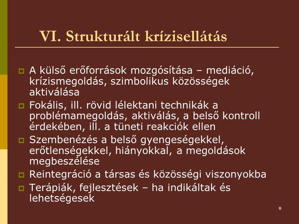 VI. Strukturált krízisellátás