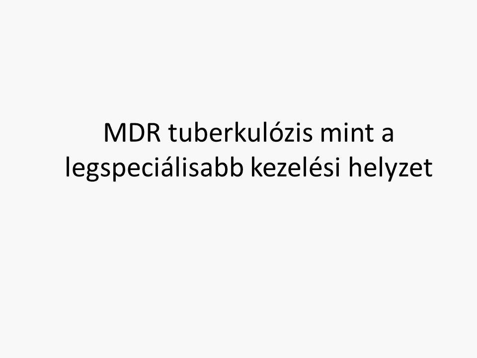 MDR tuberkulózis mint a legspeciálisabb kezelési helyzet