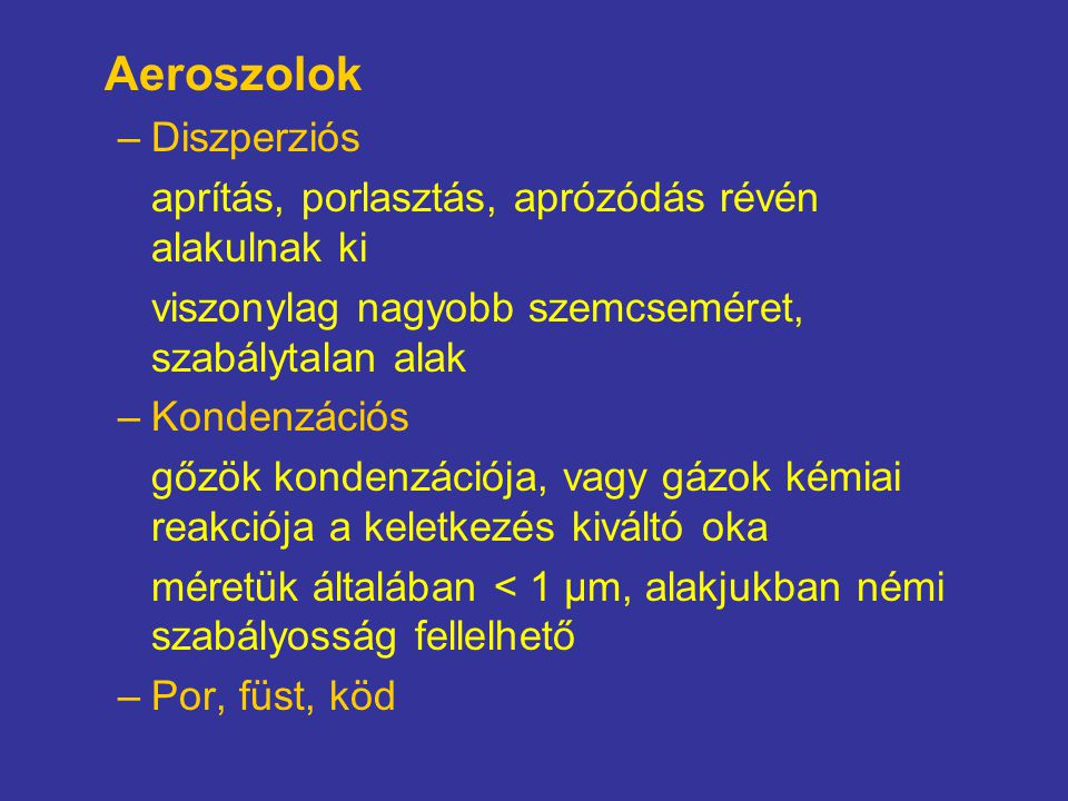 Aeroszolok Diszperziós