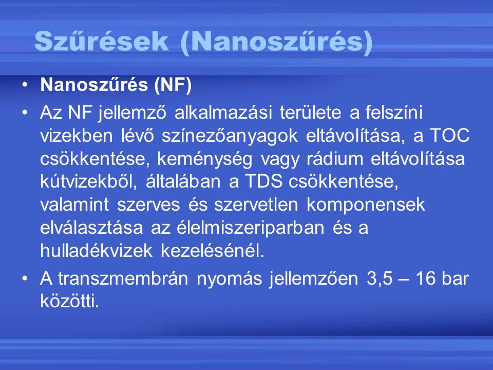 Szűrések (Nanoszűrés)